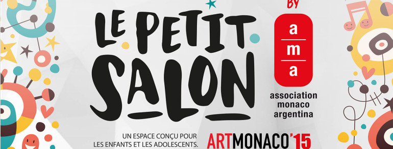 LE PETIT SALON by AMA – FOR CHILDREN at 2015 ART MONACO